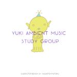 Yuki Ambient Music Study Group